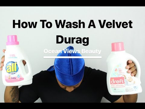HOW TO WASH A VELVET DURAG