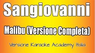 Sangiovanni- malibù (Versione Karaoke Academy Italia) Versione Completa