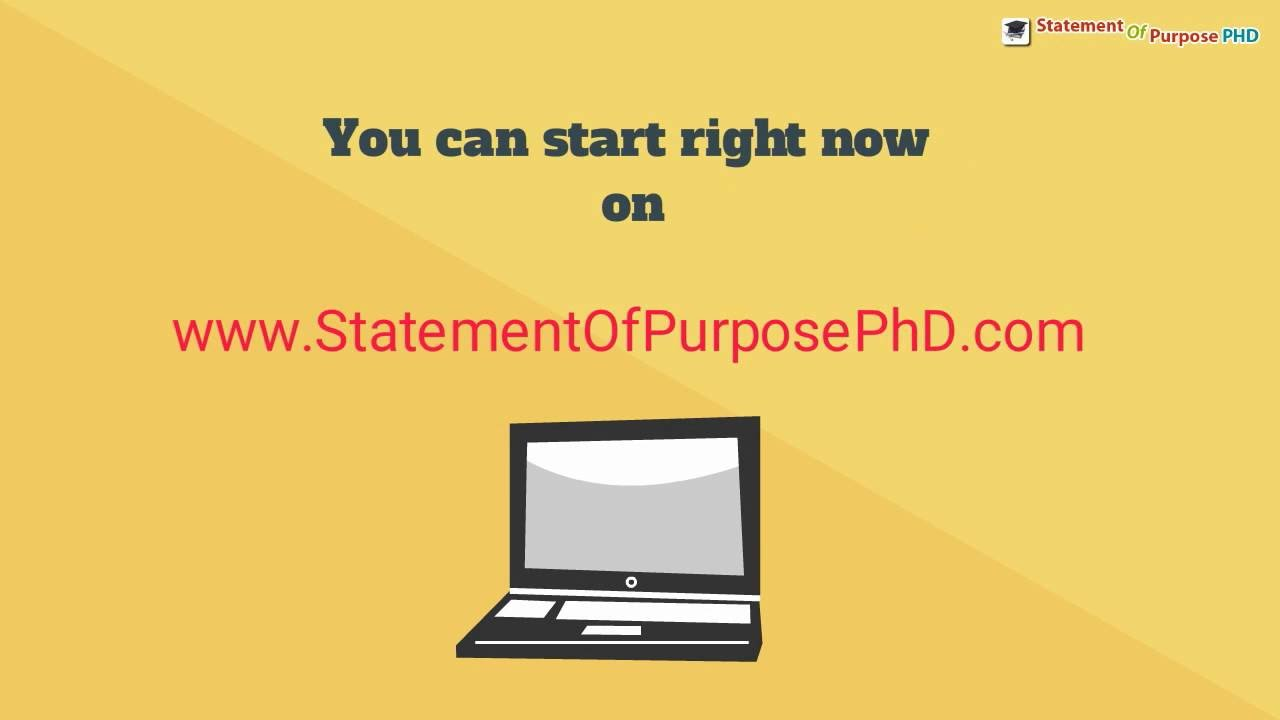 The Best Way to Write a PhD Statement of Purpose YouTube – Statement of Purpose