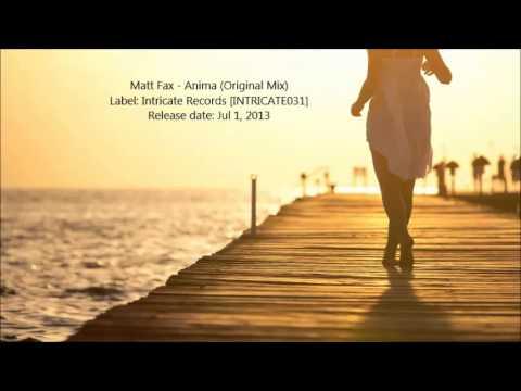 Matt Fax - Anima (Original Mix)