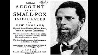 African Medical Science Saves Lives During the 1721 Smallpox Epidemic