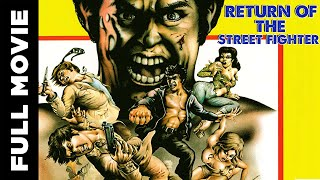 Full Action Movie│Return of the Street Fighter