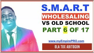 Real Estate Wholesaling - Smart Wholesaling VS Old School  [PART 6 OF 17] - How Easy is Wholesaling?