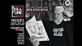 Bull Funk Studios presents Steve Wytas - Dirt Floor Recording Studios