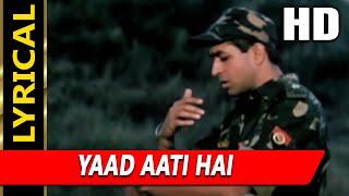 Yaad Aati Hai With Lyrics | Kumar Sanu, Udit Narayan, Vinod Rathod | Border Hindustan Ka 2003 Songs