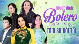 Tuyệt Đỉnh Bolero 2017 Giọng Ca Vàng - Liên Khúc Nhạc Trữ Tình Bolero Hay Nhất 2017