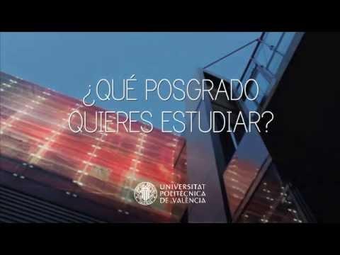 Estudia tu posgrado en la Universitat Politècnica de València (UPV)