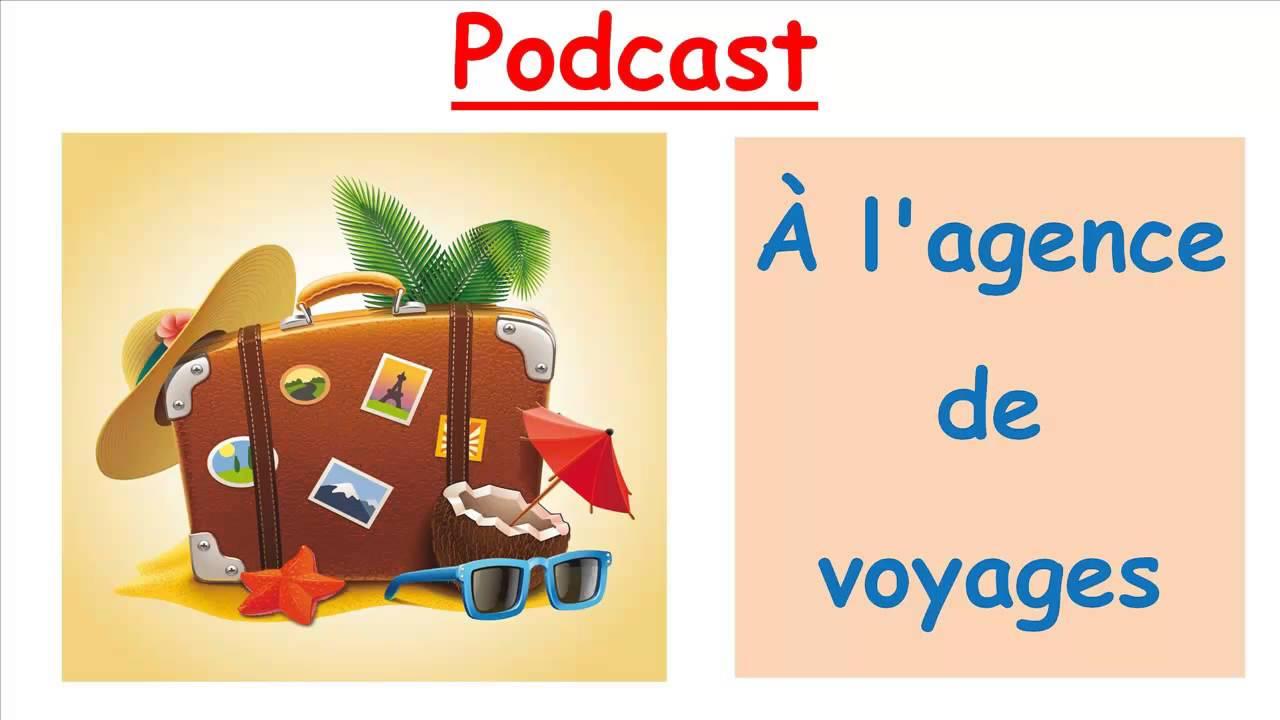 À l' agence de voyages (podcast) - Français avec Pierre