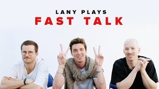 LANY Plays Fast Talk