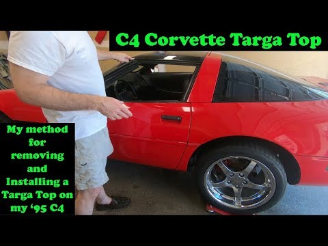 C4 Corvette Targa Top Removal and Install, MY method...
