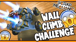 Scrap Mechanic! - WALL CLIMB CHALLENGE! Vs AshDubh - [#24] | Gameplay |