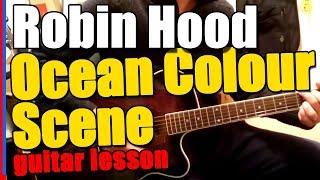 Guitar Lesson / guitar tutorial on Robin Hood by Ocean Colour Scene...