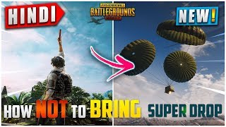 🔥How *NOT* to BRING SUPER DROPS in PUBG MOBILE   4 Points to Keep in Mind While calling Drops