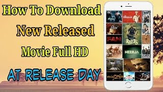 How To Download New Released Bollywood, Hollywood Movie Full HD 2018