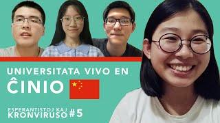 Universitata vivo en Ĉinio – Esperantistoj kaj kronviruso – Epizodo 5