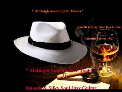 "'' Midnight Smooth Jazz Moods "" - Smooth & Silky Soul Jazz album 2"