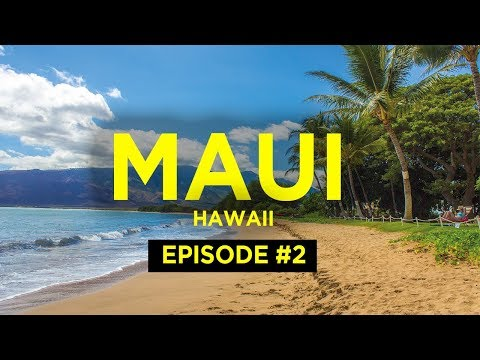 Maui, Hawaii – An Island Adventure