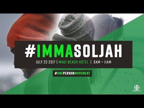 #OnePersonMovement - #ImmaSoljah (Part 3)