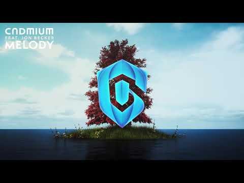 Cadmium - Melody (feat. Jon Becker)