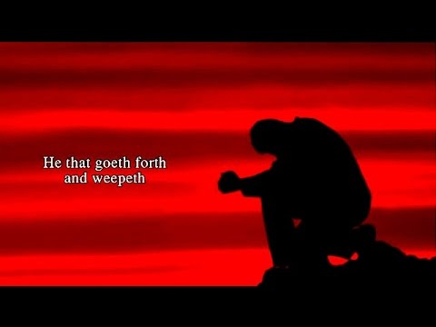 They That Sow in Tears Shall Reap in Joy - Christian Praise Worship Songs with Lyrics - Psalm 126