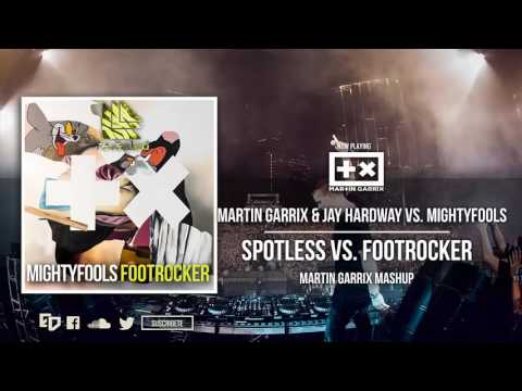 Martin Garrix & Jay Hardway vs. Mightyfools - Spotless vs. Footrocker (Martin Garrix Mashup)