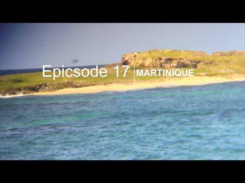 epicsode 17 - martinique