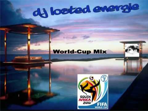 DJ Losted Energie - World Cup Mix Part 2