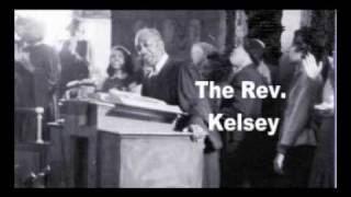 The Rev. Kelsey. -