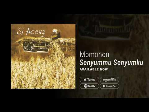 Momonon - Senyummu Senyumku