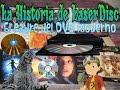 La Historia de LaserDisc - {Loquendo} [El padre del DVD moderno]