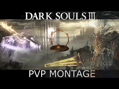 Dark Souls III PvP Montage - All Builds by xMirko777x