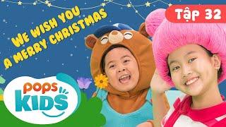 Mầm Chồi Lá Tập 32 - ❄ We Wish You A Merry Christmas ❄ Nhạc Giáng Sinh Hay Cho Bé Trên POPS Kids