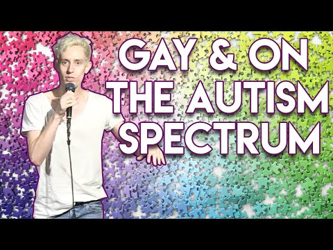 Gay And On The Autism Spectrum - Stand-up Comedy