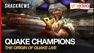 Quake Champions: The Origin of Quake Live