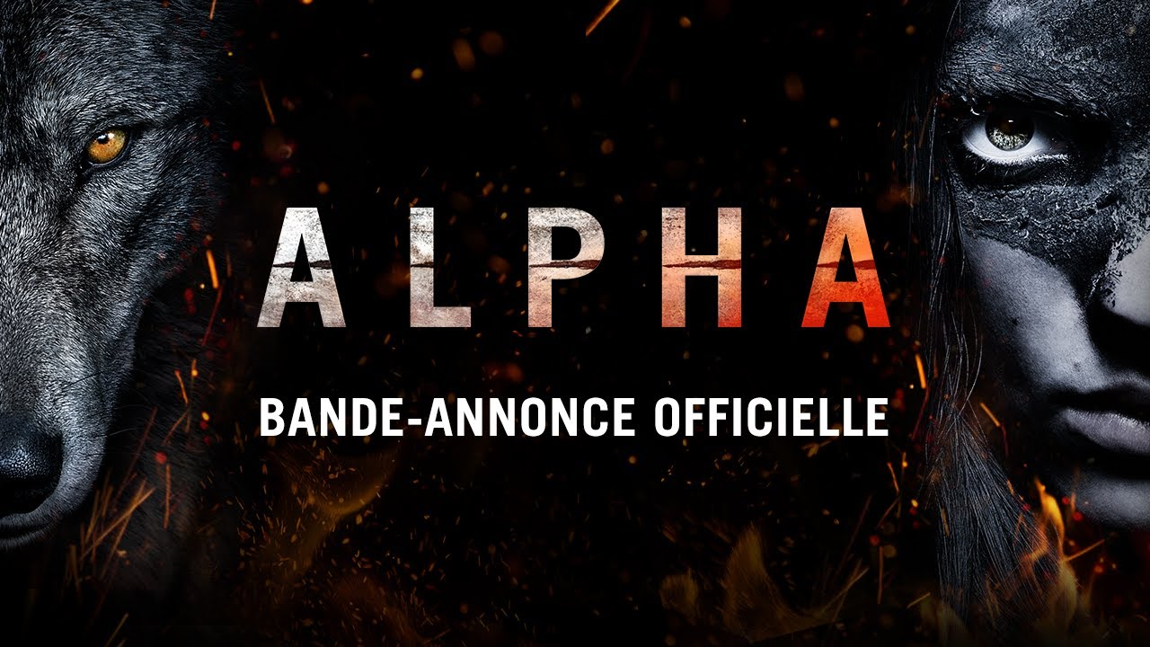 Alpha - Bande-annonce - VF