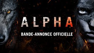 Alpha - Bande-annonce - VF streaming