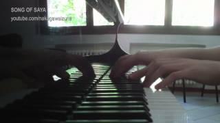 SONG OF SAYA [piano arrangement]