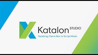 Handling the CheckBox using Script Mode