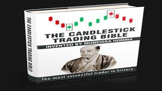 The Candlestick Trading Bible Review- How to trade forex step by step