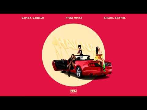 Nicki Minaj, Camila Cabello, Ariana Grande - Havana [MASHUP]