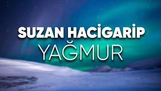 Suzan Hacigarip - Yağmur