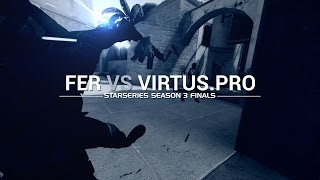 StarLadder I-League StarSeries: Fer vs Virtus Pro