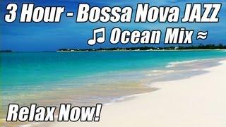 BOSSA NOVA JAZZ Instrumental Relaxing Background Music Instrumentals Mix Bossanova Bosa Nova Video