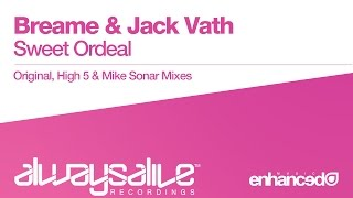 Breame & Jack Vath - Sweet Ordeal (Mike Sonar Remix) [OUT NOW]