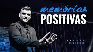 Tiago Brunet - Memórias positivas
