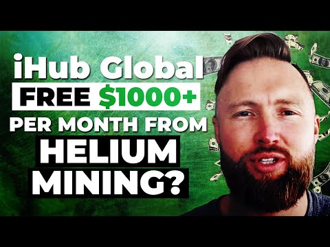 iHub Global Review & Compensation Plan | FREE $1000+ PER MONTH FROM HELIUM MINING?
