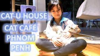 CAT U HOUSE Coffee Shop in PHNOM PENH Cambodia