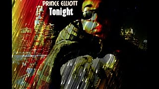 Prince Elliott - I Just Wanna Love You