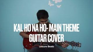 Kal Ho Na Ho - Main Theme - Guitar Cover