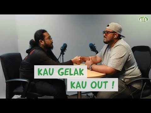 Kau Gelak Kau Out Part 1